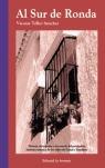 AL SUR DE RONDA: HISTORIA, DESCRIPCIÓN E INVENTARIO DEL PATRIMONIO HIS