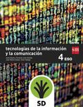 SD PROFESOR. TECNOLOGÍAS DE LA INFORMACIÓN Y DE LA COMUNICACIÓN. 4 ESO. SAVIA.