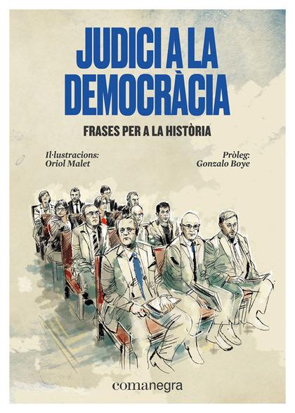 JUDICI A LA DEMOCRÀCIA                                                          FRASES PER A LA