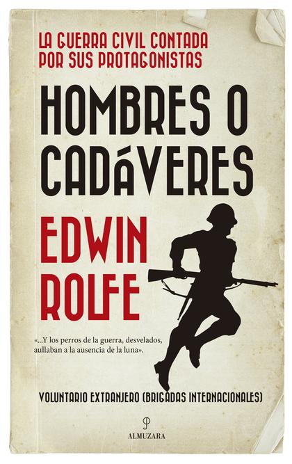 HOMBRES O CADÁVERES
