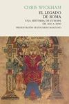 EL LEGADO DE ROMA. UNA HISTORIA DE EUROPA DE 400 A 1000