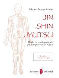 JIN SHIN JYUTSU (2ª EDICIÓN). EL ARTE DE LA AUTOSANACIÓN POR LA IMPOSICIÓN DE MANOS