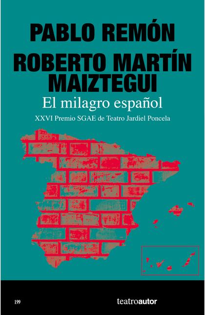 EL MILAGRO ESPAÑOL.