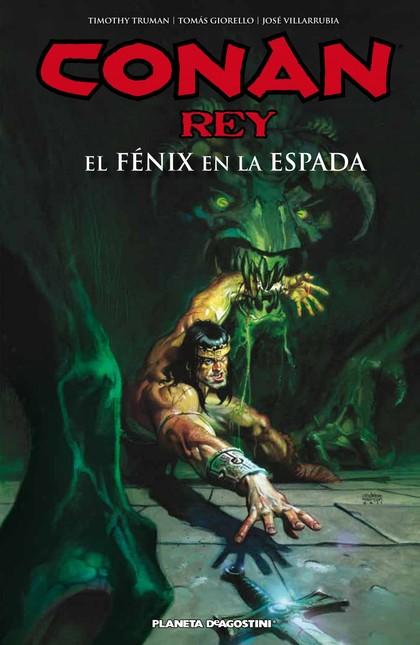 Conan Rey El fénix en la espada