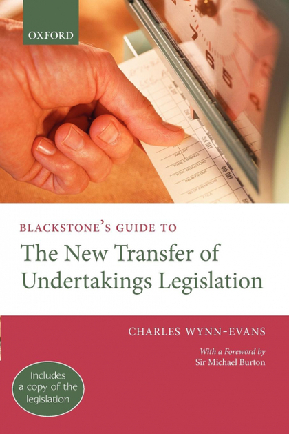 BLACKSTONE´S GUIDE TO THE 2005 TRANSFER OF UNDERTAKINGS LEGISLATION