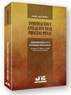 INMEDIACIÓN Y APELACIÓN EN EL PROCESO PENAL : JURISPRUDENCIA TC Y REFORMAS PROCESALES (CONTIENE