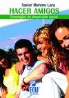 HACER AMIGOS : ESTRATEGIAS DE PROYECCIÓN SOCIAL