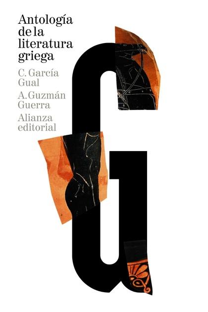 ANTOLOGÍA DE LA LITERATURA GRIEGA : SIGLOS VIII A. C.-IV D. C.