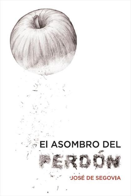 EL ASOMBRO DEL PERDÓN