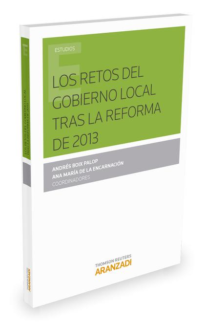 LOS RETOS DEL GOBIERNO LOCAL TRAS LA REFORMA DE 2013.