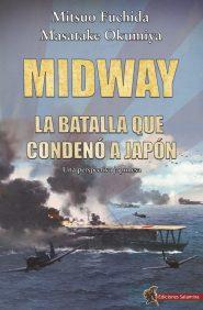 MIDWAY. LA BATALLA QUE CONDENÓ A JAPÓN