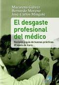 EL DESGASTE PROFESIONAL DEL MÉDICO. REVISIÓN Y GUÍA DE BUENAS PRÁCTICAS