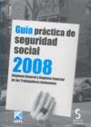 GUÍA PRÁCTICA DE SEGURIDAD SOCIAL, 2008