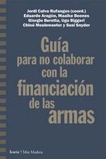 GUÍA PARA NO COLABORAR CON LA FINANCIACIÓN DE LAS ARMAS.