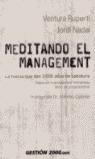 MEDITANDO EL MANAGEMENT: LA FUERZA QUE DAN 3000 AÑOS DE SABIDURÍA