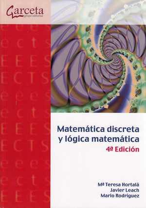 MATEMATICA DISCRETA Y LOGICA MATEMATICA 4 ED..
