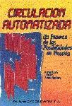 CIRCULACION AUTOMATIZADA