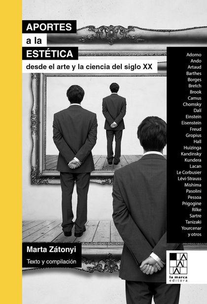 APORTES A LA ESTÉTICA DESDE EL ARTE Y LA CIENCIA DEL SIGLO