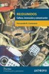 RE(D)UNIDOS. CULTURA, INNOVACION Y COMUNICACION