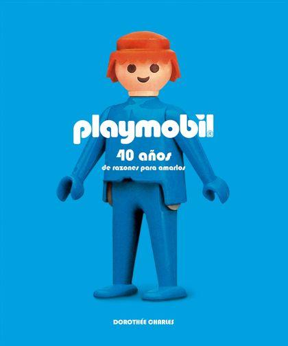 PLAYMOBIL                                                                       40 AÑOS DE RAZO