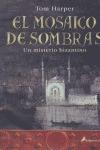 MOSAICO DE SOMBRAS  EL