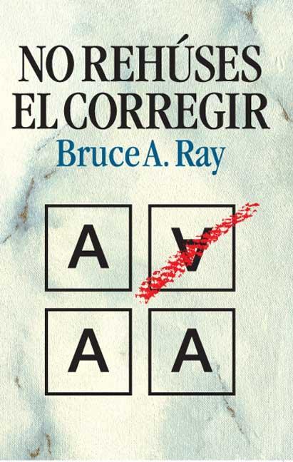 NO REHUSES EL CORREGIR
