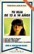 TU HIJA DE 13 A 14 AÑOS.