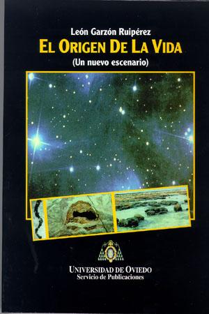 EL ORIGEN DE LA VIDA : (UN NUEVO ESCENARIO)