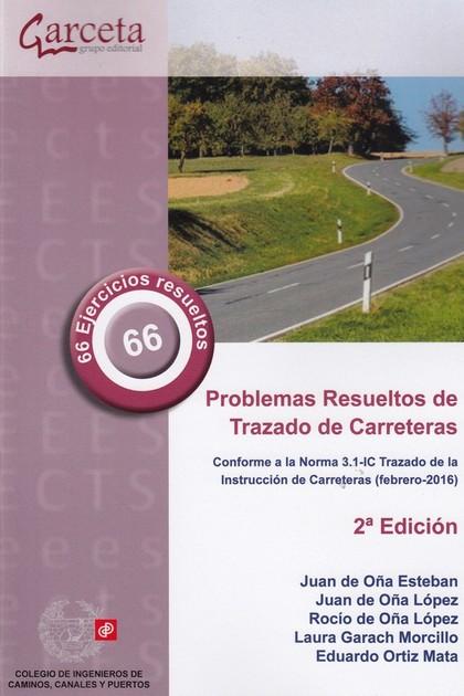 PROBLEMAS RESUELTOS DE TRAZADO DE CARRETERAS. CONFORME A LA NORMA 3.1. TRAZADO DE LA INSTRUCCIO