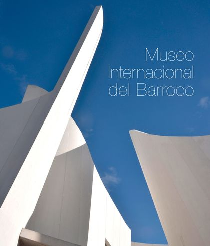 MUSEO INTERNACIONAL BARROCO. TOYO ITO