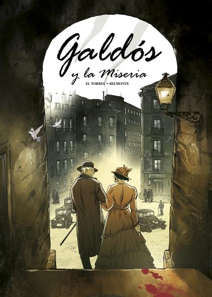 GALDÓS Y LA MISERIA