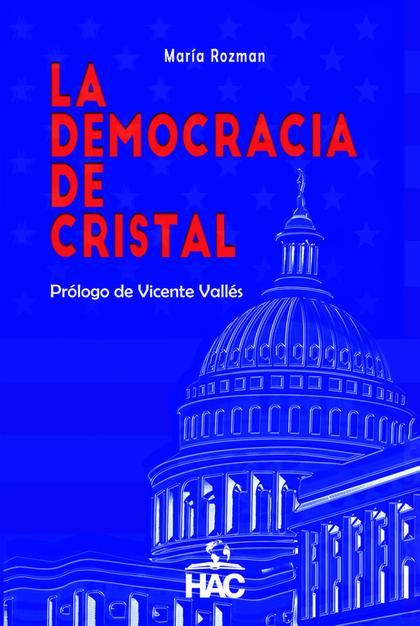 LA DEMOCRACIA DE CRISTAL.