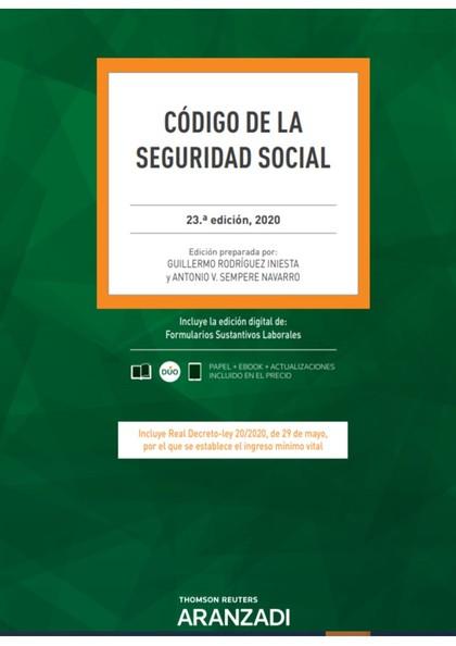 CÓDIGO DE LA SEGURIDAD SOCIAL 23ª ED. 2020.