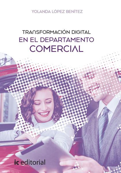TRANSFORMACIÓN DIGITAL EN EL DEPARTAMENTO COMERCIAL.