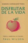 DISFRUTAR DE LA VIDA.