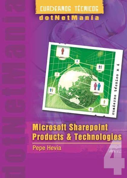 MICROSOFT SHAREPOINT PRODUCTS & TECHNOLOGIES : LAS MEJORES SOLUCIONES EMPRESARIALES CON EL MÍNI