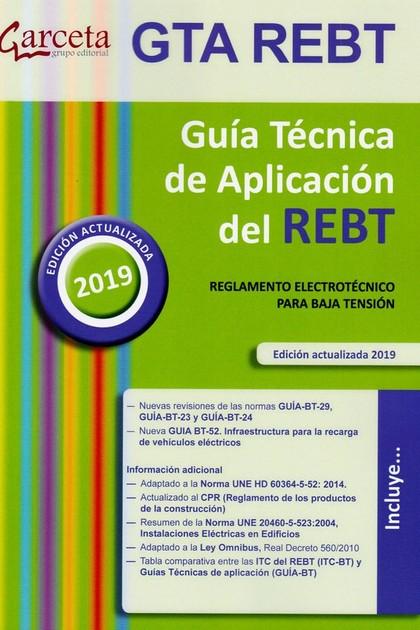 GUIA TECNICA DE APLICACION DEL REBT. REGALAMENTO ELECTROTECNICO PARA BAJA TENSION