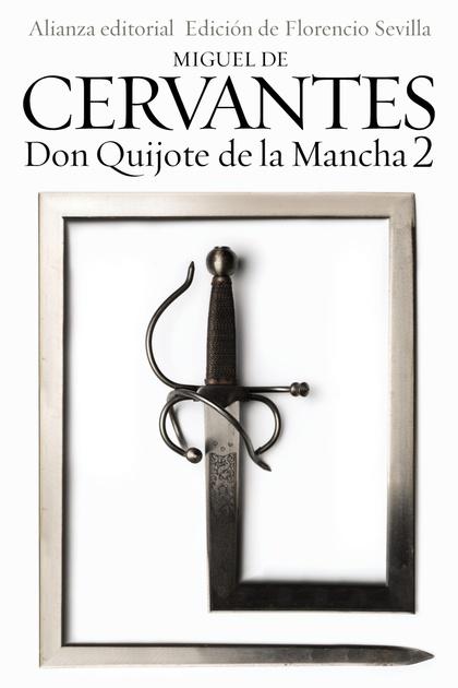 DON QUIJOTE DE LA MANCHA, 2.