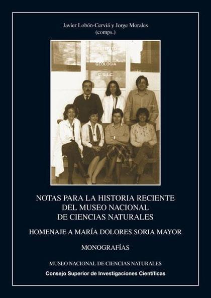 NOTAS PARA LA HISTORIA RECIENTE DEL MUSEO NACIONAL DE CIENCIAS NATURALES : HOMENAJE A MARÍA DOL