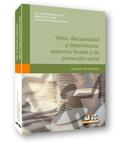 VEJEZ, DISCAPACIDAD Y DEPENDENCIA : ASPECTOS FISCALES Y DE PROTECCIÓN SOCIAL
