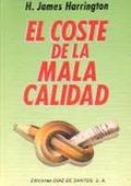EL COSTE DE LA MALA CALIDAD