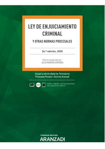 LEY DE ENJUICIAMIENTO CRIMINAL 26ª ED. 2020.