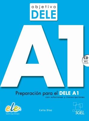 PREPARACIÓN PARA EL DELE A1. CON CD
