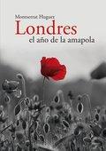 LONDRES. EL AÑO DE LA AMAPOLA