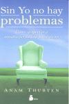 SIN YO NO HAY PROBLEMAS