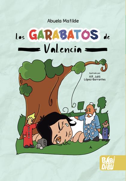 LOS GARABATOS DE VALENCIA.