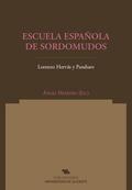 ESCUELA ESPAÑOLA DE SORDOMUDOS : LA GRÁMATICA DE LA LENGUA DE SIGNOS EN SU CONTEXTO INTERLINGÜÍ