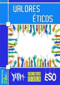 VALORES ETICOS. EDUCANDO EN VALORES