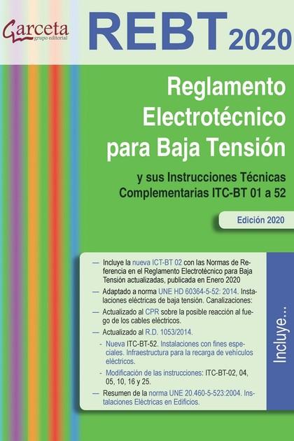 REGLAMENTO ELECTROTECNICO PARA BAJA TENSION -2020. Y SUS INSTRUCCIONES TECNICAS COMPLEMENTARIAS