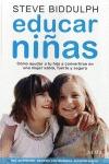 EDUCAR NIÑAS : CÓMO AYUDAR A TU HIJA A CONVERTIRSE EN UNA MUJER SABIA, FUERTE Y SEGURA
